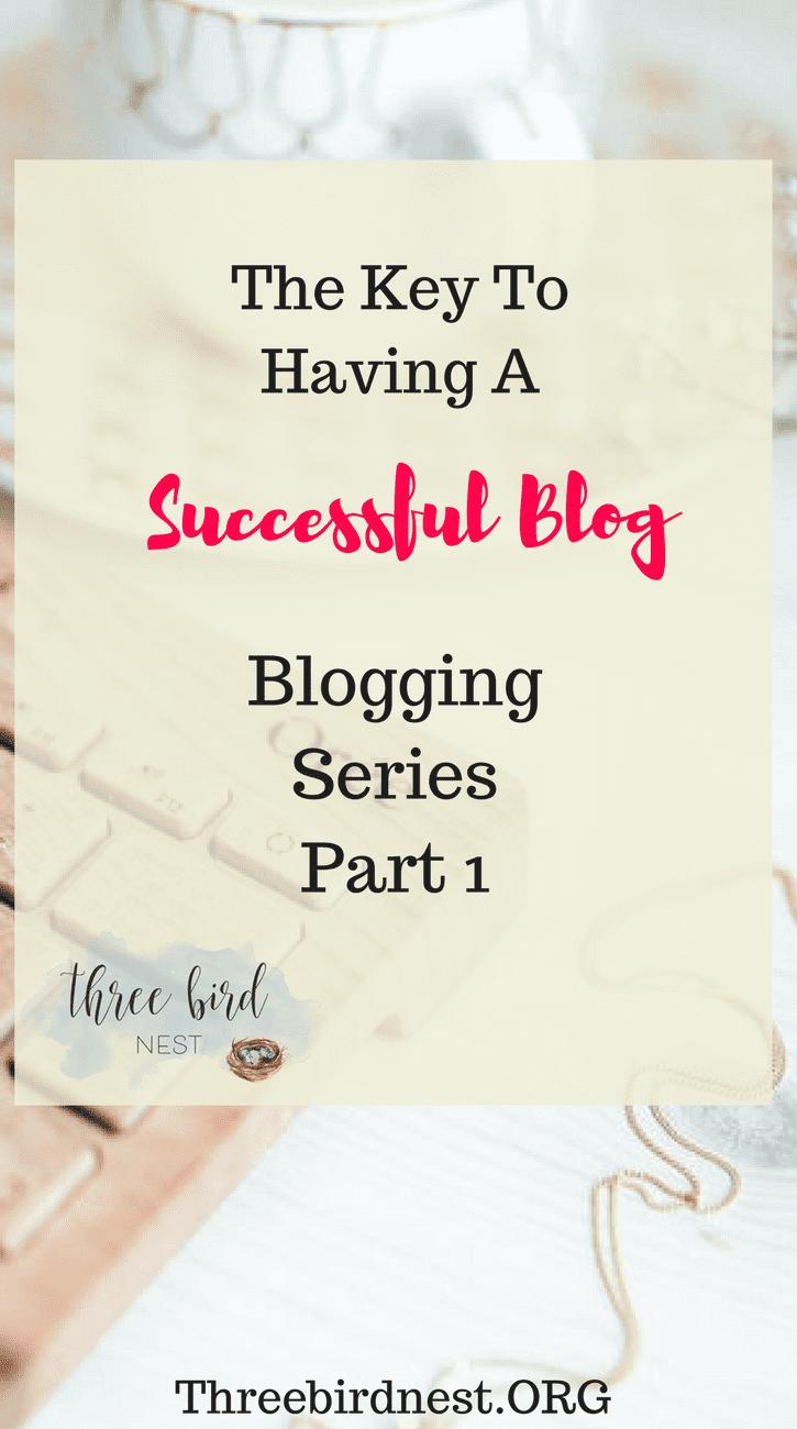 Successful Blogging Series Part 1