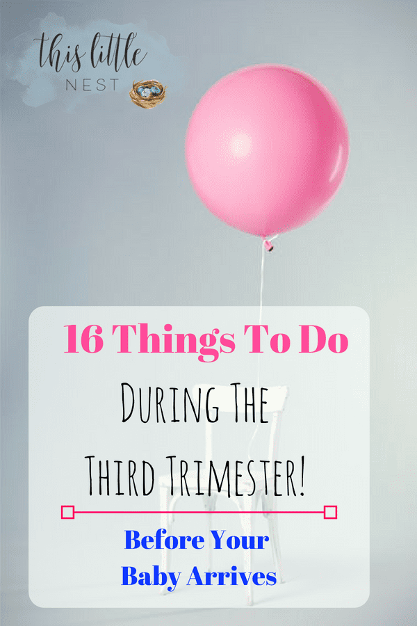 List of things to do during the third trimester