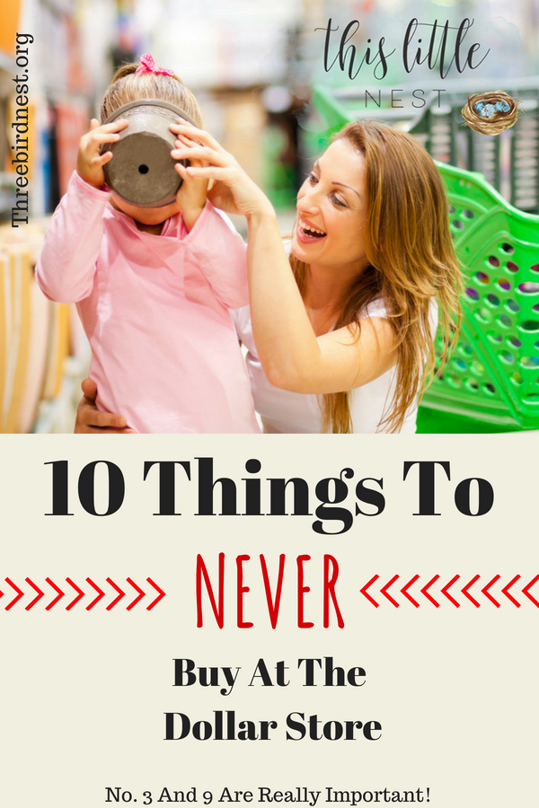 10 things to never buy at the dollar store