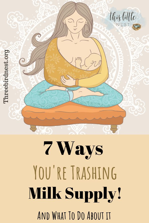 7 ways your trashing your milk supply #breastfeeding #lowmilksupply #breastfeedingtips