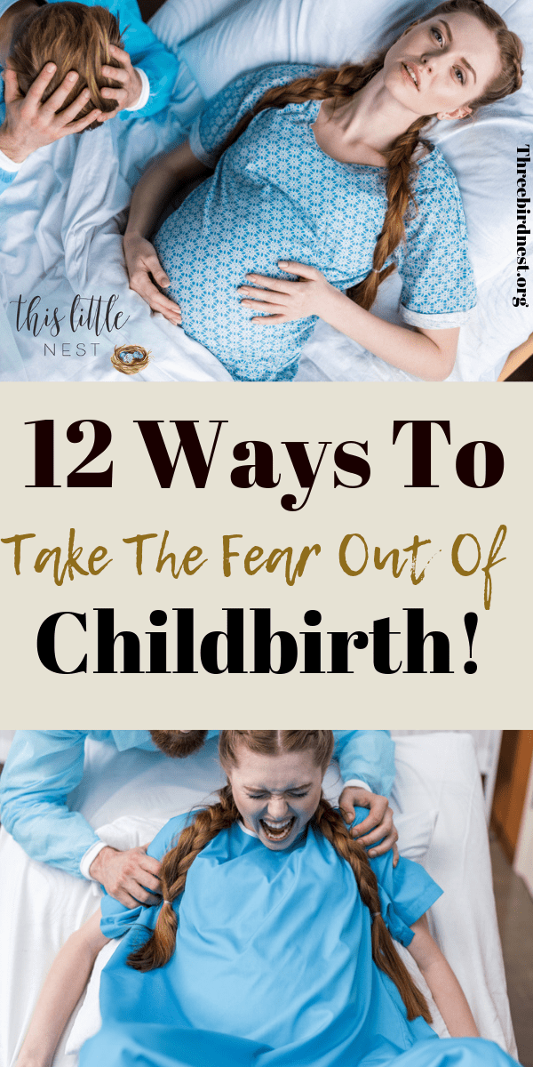 Childbirth can seem scary, but there are things you can do to make it seem less so. In this post I go over 12 solid ways to take the fear out of childbirth #childbirth #givingbirth #pregnancytips #I'mhavingababy