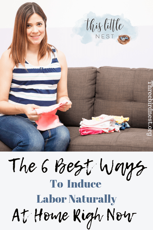 The best ways to induce labor naturally at home. #inducelabor #startlabornaturally #startlaborathome #howtoinducelabornaturally