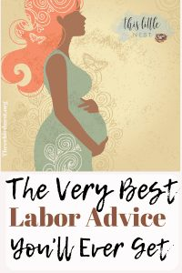 The Best labor advice you'll ever get #labor #chilbirth #oregnancy #laboradvice #stagesoflabor
