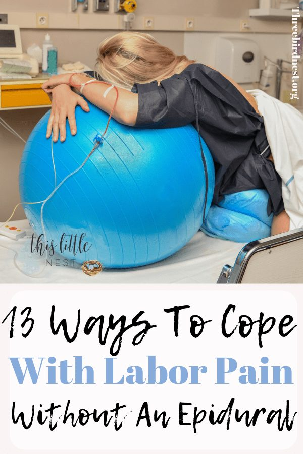 13 ways to cope with labor pain for a natural birth #laborpain #labor #childbirth #chilbirthpain #childbirthpainmanagement