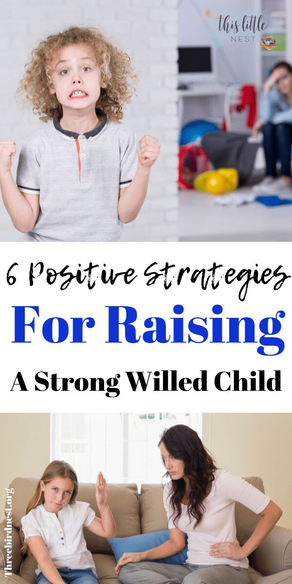 6 Positive Strategies for Raising a Strong-Willed Child #positiveparenting #strongwilledchild #dealingwithastrongwilledchild #parentingstrategies