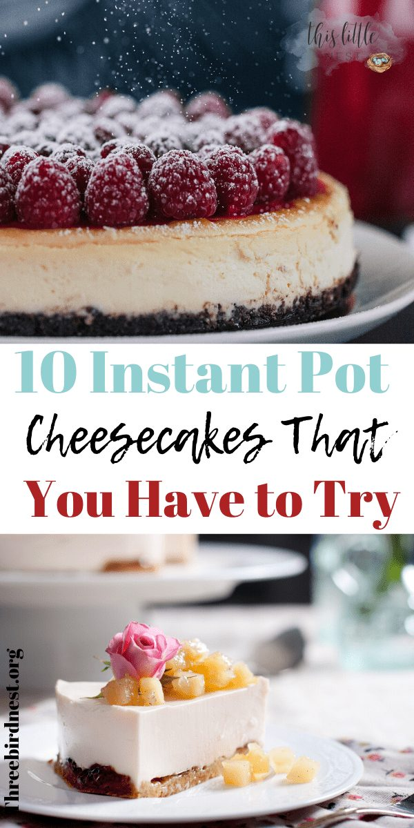 10 great instant post cheesecake recipes #instantpot #cheesecake